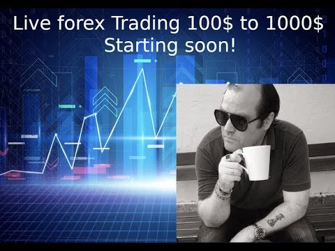 100$ to 1000$ trading forex live. New show starting this week!