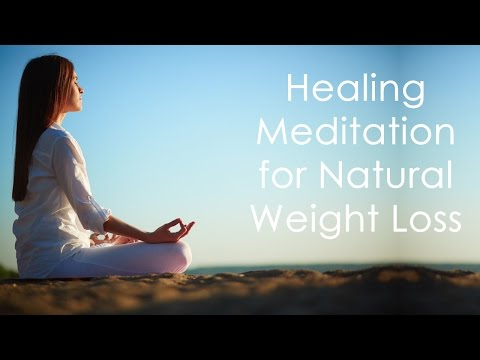 Healing Meditation for Natural Weight Loss (15 minutes)