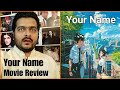Your Name ( Kimi No Na Wa ) - Movie Review
