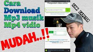 Download Cara download mp3 musik dan mp4 vidio dengan mudah ala andi capster