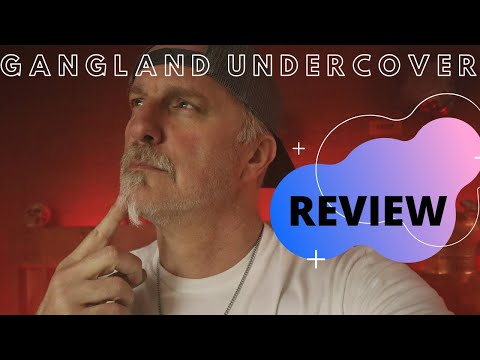 GANGLAND UNDERCOVER Review By Ex-Undercover Agent