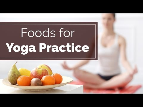 Foods for Yoga Practice | what to eat before yoga | Healthy Diet Tips