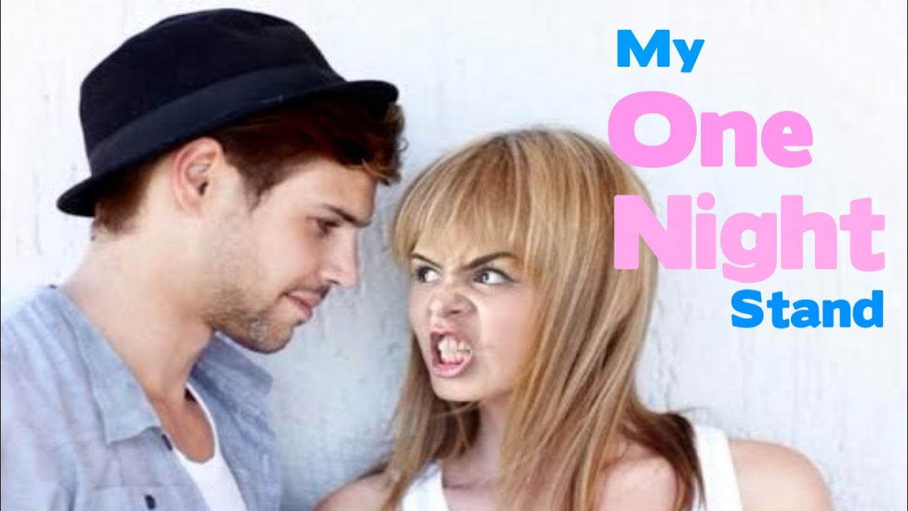 My One Night Stand - YouTube