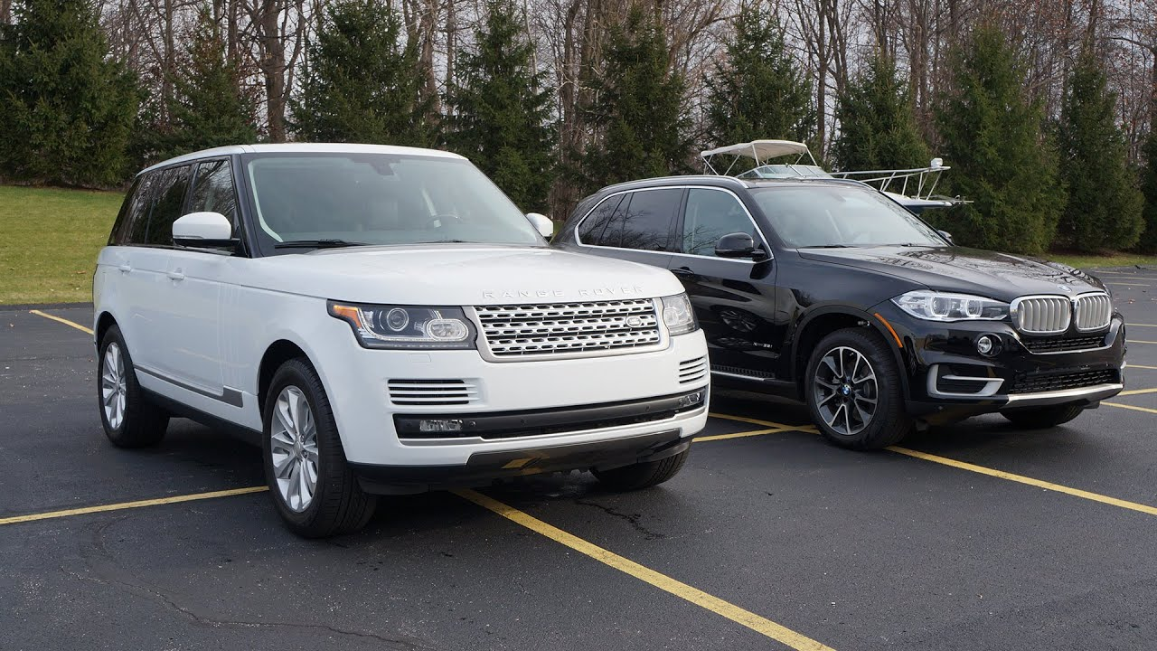 2015 Range Rover HSE and 2015 BMW X5     2015