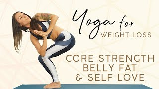 Yoga for Weight Loss ♥ Bye-Bye Belly Fat!  Beginners Class for Core Strength & Confidence, 15 Minute
