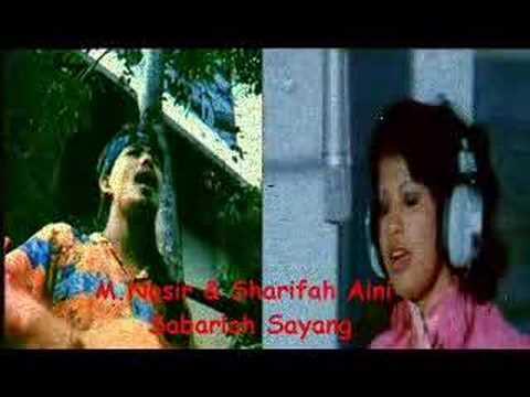 Sharifah Aini & M.Nasir - Sabarlah Sayang