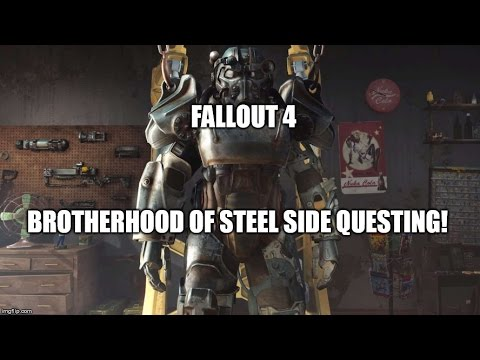 Fallout 4: Brotherhood of Steel Side Missions (Get Tech and Kill Stuff!)