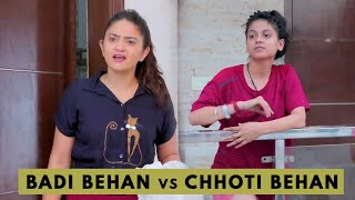 BADI BEHAN vs CHHOTI BEHAN || Ft. Sibbu Giri || Sociopool || Aashish Bhardwaj