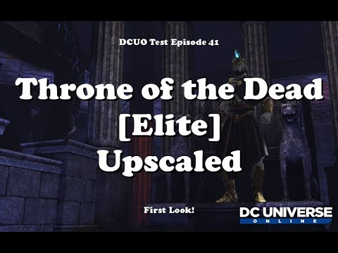 Download DCUO Test: Throne of the Dead Elite First Look!