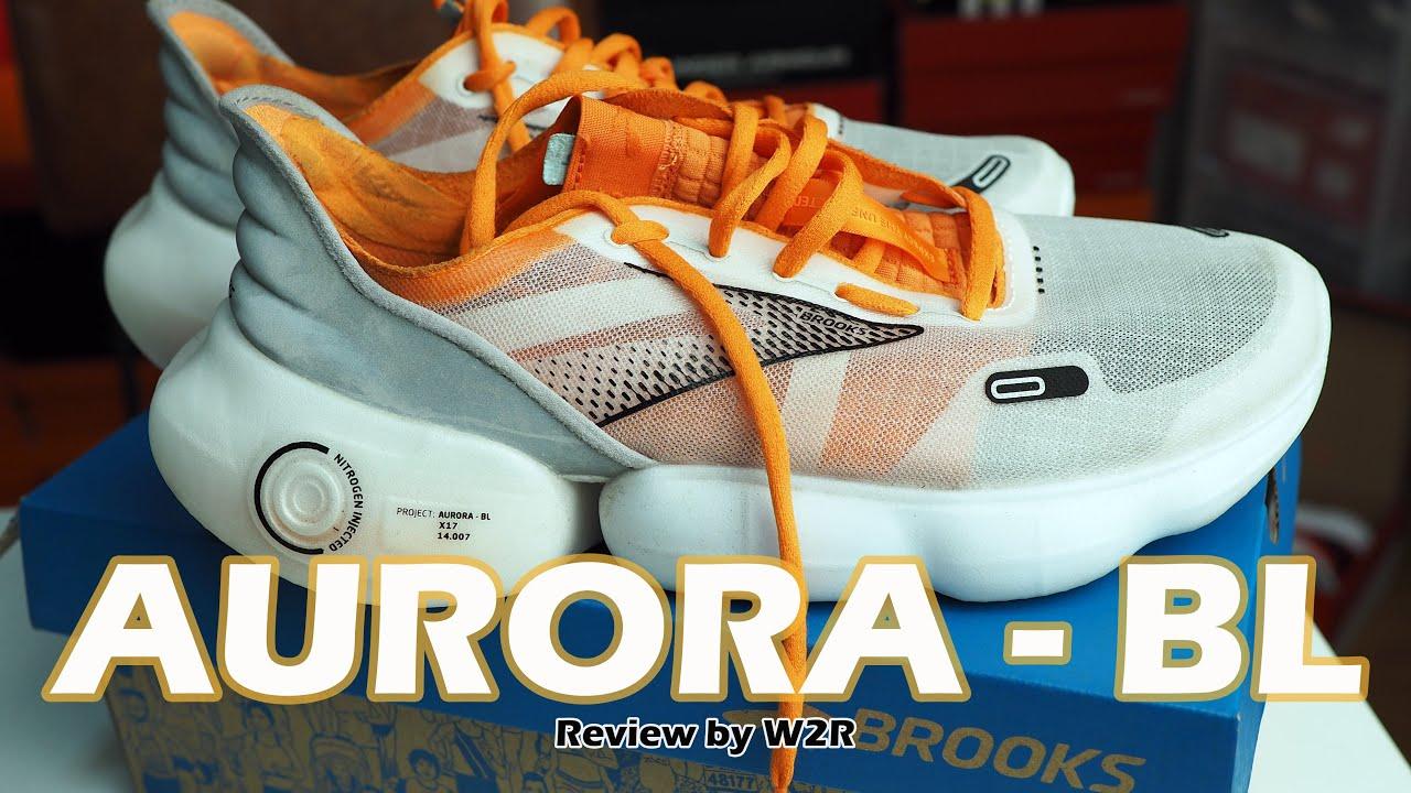รีวิว Brooks Aurora BL โดย W2R