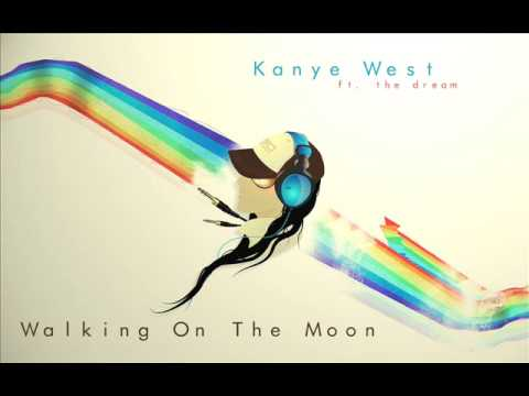 Kanye West ft The Dream  Walking On The Moon