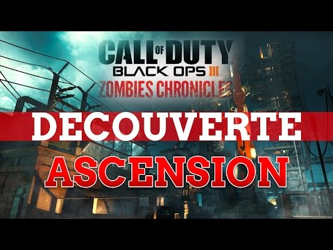 [DLC5 ZOMBIES CHRONICLES] DECOUVERTE ASCENSION REMASTERED