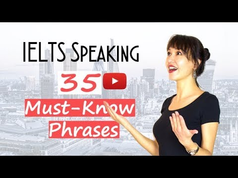 35 IELTS Speaking PHRASES You Must Know | Band 8 Vocabulary