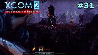 XCOM2: War Of The Chosen #31 | Part 2 Of The Large Battle