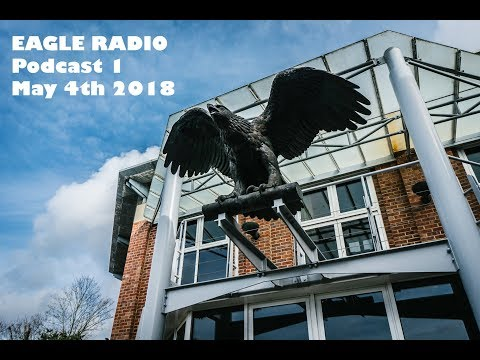 Eagle Radio Podcast - May 4th 2018. Bedford Prep School