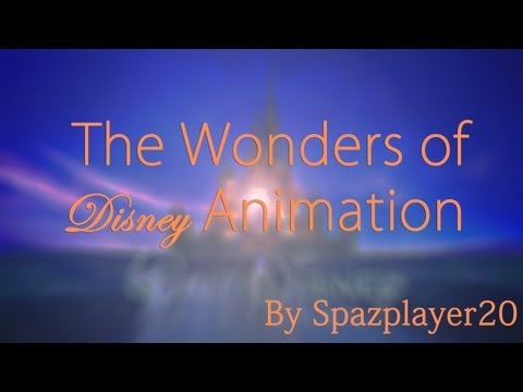 """The Wonders of Disney Animation"" - A Montage of Disney Animation (1937 - 2013)"