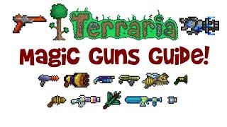 Terraria Magic Weapons Guide GUNS Mage Class Hardmode Pre Hardmode 1 3 1 2 4