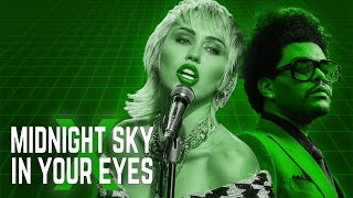 Midnight Sky x In Your Eyes (MASHUP) – Miley Cyrus x The Weeknd