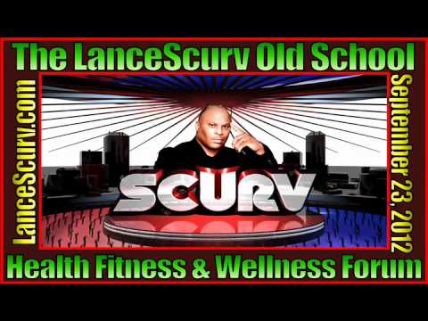 The LanceScurv Old School Health Fitness & Wellness Forum