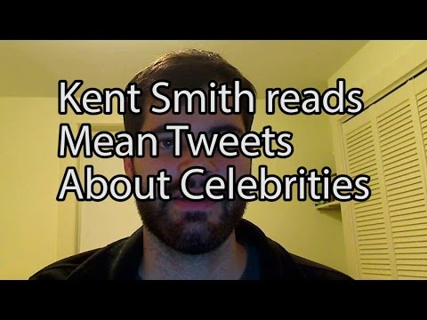 Kent Smith reads Mean Tweets About Celebrities
