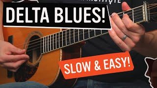 Easy Slow Delta Blues Lesson