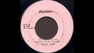 Johnnie Clarke - Enter Into His Gates With Praise