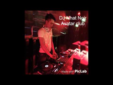 NST - DJ Nhật Noir - Avatar Club - Vol3 - H88 Studio