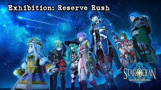 "「Star Ocean 5 JP」 ~ Exhibition ""Reserve Rush"""