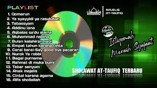 #SyakurShahrizall #YukSubscribe Sholawat Majlis At-Taufiq full album