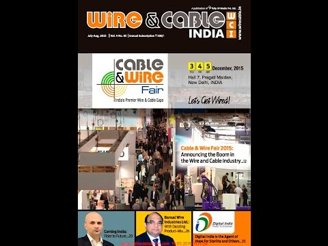 Wire & Cable India Magazines July-Aug 2015 Vol.4 No. 05