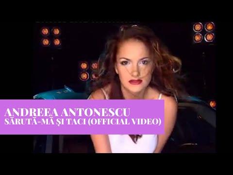 Andreea Antonescu - Saruta-Ma Si Taci