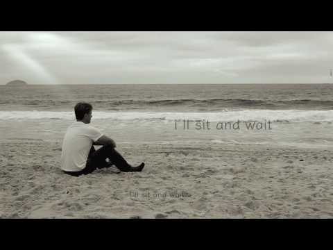"Jack Petras - ""Sit and Wait"" (Lyric Video)"