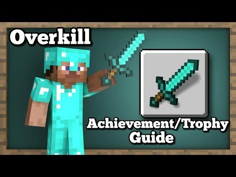 Minecraft: Overkill Achievement/Trophy Guide