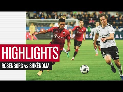HIGHLIGHTS | Rosenborg 3 - 1 Shkëndija