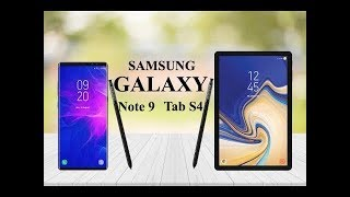 New Leaks + Rumors About #SAMSUNG GALAXY #NOTE 9, Tab S4 #UNBOX The - Specs, Release Date, Price #2