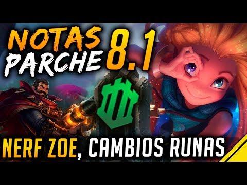 NOTAS DEL PARCHE 8.1 - Nerf ZOE, nuevas RANKEDS y cambios RUNAS | Noticias League Of Legends LoL