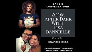 Zoom After Dark with Lisa Dannielle | Relationships