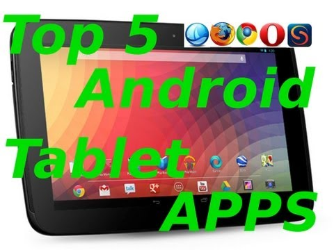 EP 3 - TOP 5 Apps For Your Android Tablet - Web Browsers | HD
