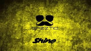 Sundholm & Gazztio - Shine (Radio Edit)[Free Download]