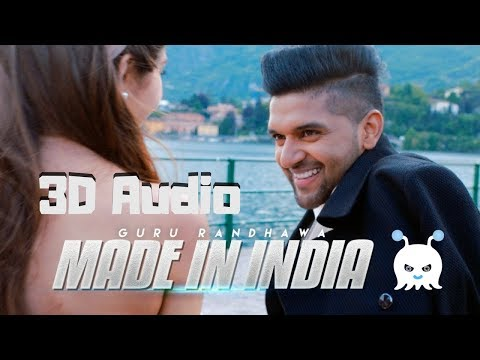 Guru Randhawa - Made in India | 3D Audio | Surround Sound | Use Headphones 👾