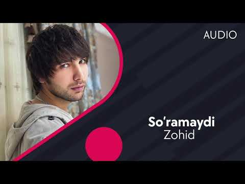 Zohid - So'ramaydi