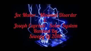 Minimal Joe Maker -Minimal Disorder & Joseph Capriati - Solar System Remixed By Snoopy Dj 2016