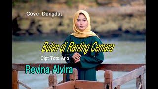 BULAN DIRANTING CEMARA ( Elvy S) - REVINA ALVIRA # Dangdut Cover