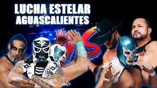 CONQU STA TOTAL En AGUASCAL ENTES Parte 1  Lucha Libre AAA Worldwide