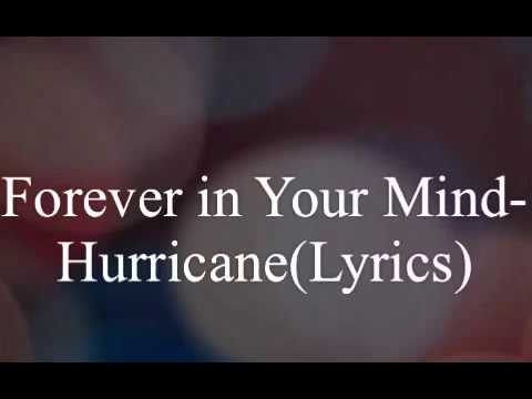 Forever in Your Mind-Hurricane(Lyrics)