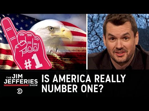 Is America Really Number One? - The Jim Jefferies Show