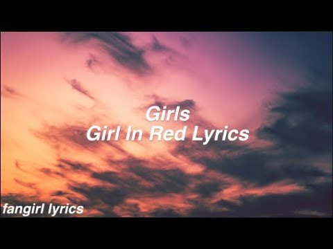 Download girls || girl in red Lyrics