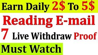 Best Job | Earn Daily 5$ Reading E-mails | Live Payment Proof | Without Any Investment | In 2020