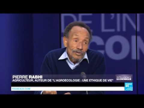 """Pierre Rabhi : """"L'agroécologie peut nourrir la planète"""""""