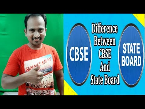Difference between  CBSE  and  STATE BOARD